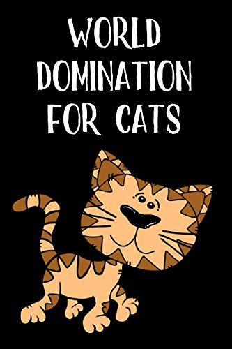 World Domination for Cats: A Blank Lined Journal pdf epub