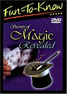 Fun To Know: Secrets of Magic Revealed