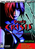 Dino Crisis Official Strategy Guide (Brady Games)
