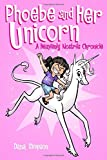 Phoebe and Her Unicorn, Dana Simpson, 1449446205