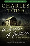 A Matter of Justice (Inspector Ian Rutledge Mysteries) by Charles Todd (2009-12-08) by  Charles Todd in stock, buy online here