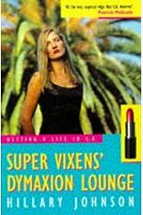 SUPERVIXENS' DYMAXION LOUNGE Paperback