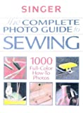 The Complete Photo Guide to Sewing, The Editors of Creative Publishing international, Singer, 086573173X