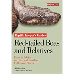Red-tailed Boas and Relatives (Reptile Keeper's Guide)