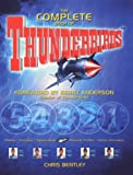 """The Complete Book of the """"Thunderbirds"""""""