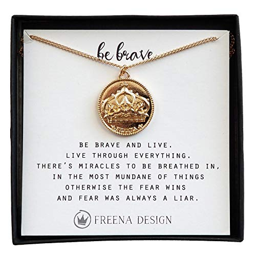 Freena Design Be Brave Coin Medallion Gift Necklace with Encouraging Message Crown -
