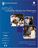 APhA's Complete Review for Pharmacy, D. R. H. Gourley, 0972307648