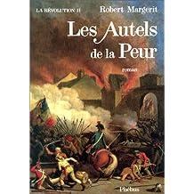 RÉVOLUTION T.02 (LA) : LES AUTELS DE LA PEUR