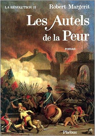 Livre gratuits La Révolution, Tome 2 : Les Autels de la peur epub, pdf