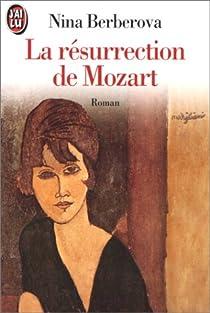 La Résurrection de Mozart par Berberova
