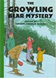 The Growling Bear Mystery, Gertrude Chandler Warner, 0807530700