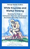 White Knuckles and Wishful Thinking, George DuWors, 0889370923