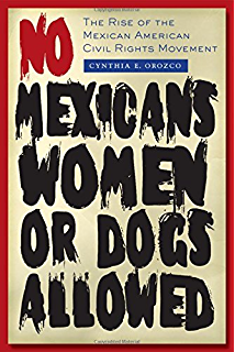 Coming of age in mississippi the classic autobiography of growing no mexicans women or dogs allowed the rise of the mexican american civil fandeluxe Gallery