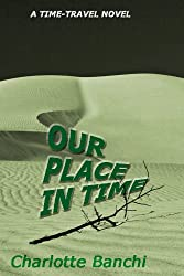Our Place In Time: a time-travel suspense novel