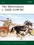 The Mycenaeans c.1650-1100 BC (Elite)