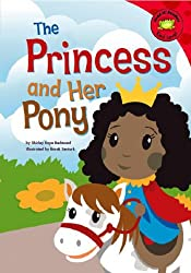 The Princess and Her Pony (Read-It! Readers)