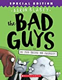 img - for The Bad Guys in Do-You-Think-He-Saurus?!: Special Edition (The Bad Guys #7) book / textbook / text book