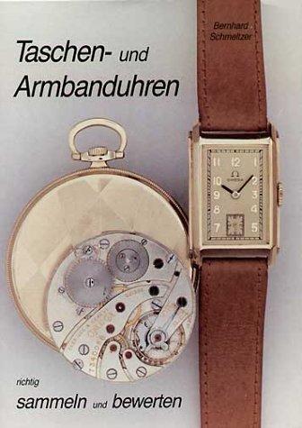 Taschenuhren und Armbanduhren richtig sammeln und bewerten