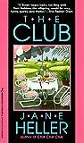 The Club, Jane Heller, 1575660385