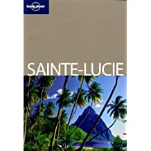 Sainte Lucie: Written by Jean-Bernard Carillet, 2011 Edition, Publisher: Lonely Planet [Paperback]