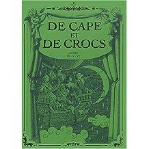 DE CAPE ET DE CROCS COFFRET T06