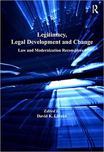 Legitimacy, Legal Development and Change: Law and Modernization Reconsidered