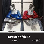 Fornuft og følelse [Sense and Sensibility] | Jane Austen