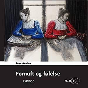 Fornuft og følelse [Sense and Sensibility] Audiobook