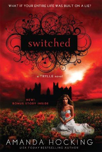 Switched (A Trylle Novel Book 1) by [Hocking, Amanda]