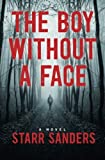The Boy Without A Face