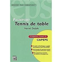 Tennis de table : CAPEPS externe, épreuve d'admission orale 3 : méthodologie et contenus