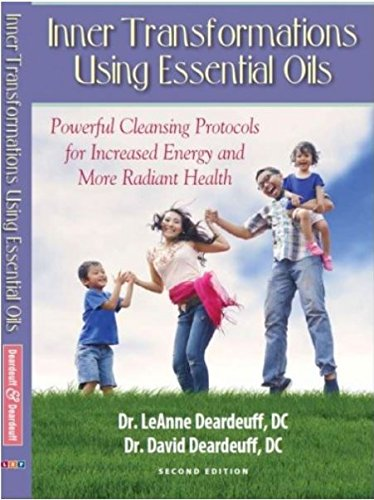 Inner Transformations Using Essential Oils: Powerful Cleansing Protocols for Increase Energy and more Radiant Health (Transformations Of Energy compare prices)