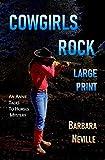 Cowgirls Rock Large Print (Spirit Animal Large Print Book 3)
