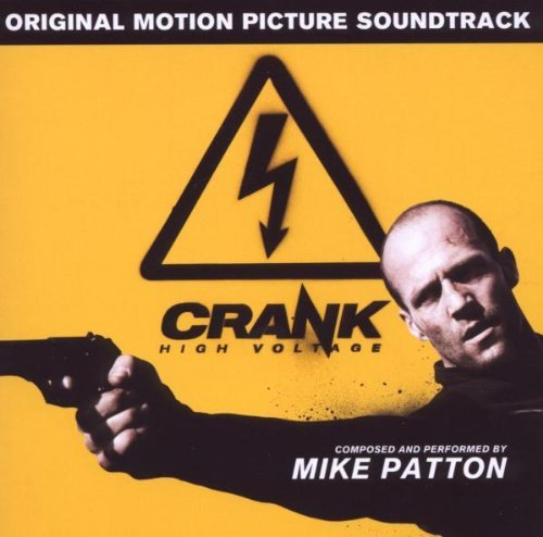 Crank: High Voltage Soundtrack by Mike Patton