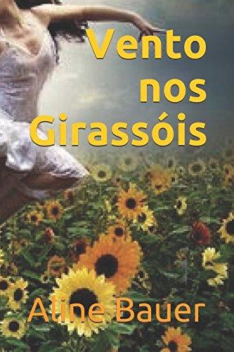 Vento nos Girassóis (Portuguese Edition)