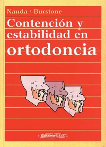 Contencion y Estabilidad En Ortodoncia (Spanish Edition)