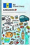 Barbados My Travel Diary: Kids Guided Journey Log Book 6x9 - Record Tracker Book For Writing, Sketching, Gratitude Prompt - Vacation Activities ... Journal - Girls Boys Traveling Notebook