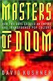 Masters of Doom, David Kushner, 0375505245
