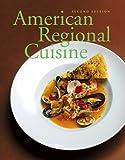 American Regional Cuisine, Second Edition
