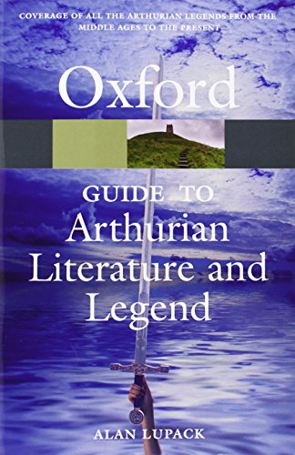 The Oxford Guide to Arthurian Literature and Legend (Oxford Quick Reference)