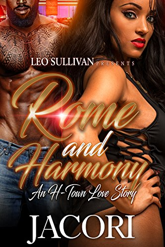 Rome and Harmony: An H-Town Love Story