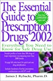 img - for The Essential Guide to Prescription Drugs, 2002 book / textbook / text book