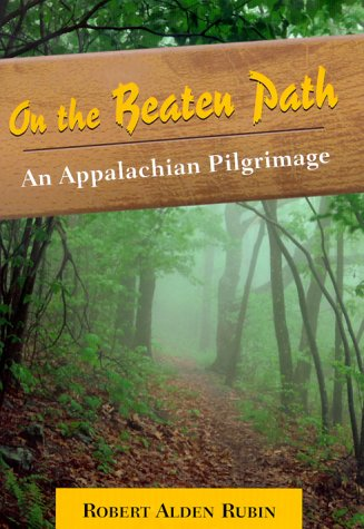 On the Beaten Path: An Appalachian Pilgrimage: A Appalachian Pilgrimage