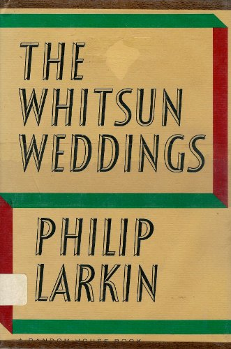 philip larkin whitsun weddings essays The whitsun weddings philip larkin's poetry essay example for in what ways does larkin's poetry show his attitude to death in philip larkin's poetry there is a profound sense of unease.