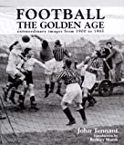 Football: The Golden Age