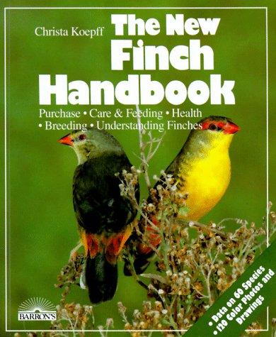 The New Finch Handbook (New Pet Handbooks) (English and German Edition)
