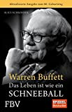 img - for Warren Buffett - Das Leben ist wie ein Schneeball by Alice Schroeder (2010-08-06) book / textbook / text book