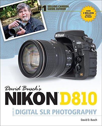 David Buschs Nikon D810 Guide to Digital SLR Photography: Amazon ...