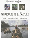 Extraordinary Jobs in Agriculture and Nature, Carol A. Turkington and Alecia T. Devantier, 0816058547
