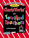 AppleWorks for Terrified Teachers, Terry Rosengart, 1576901866